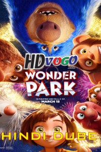 Wonder Park 2019 in HD Hindi Dubbed Full Movie