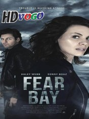 Fear Bay 2019 Full Movie in HD