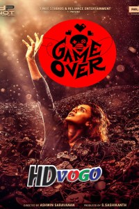 Game Over 2019 in Hindi HD Full Movie