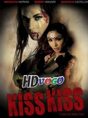 Kiss Kiss (2019) in Hindi Dubbed HD Full Movie