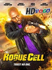 Rogue Cell 2019 in HD Full Movie