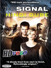 The Signal 2007 in HD Hindi Full Movie