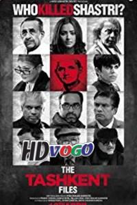 The Tashkent Files 2019 in HD Hindi Full Movie