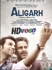 Aligarh 2015 in HD Hindi Full Movie