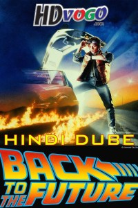 Back to The Future 1 1985 in Hindi Dubbed Full Movie
