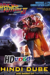 Back to the Future Part 2 1989 in HD Hindi Dubbed Full Movie