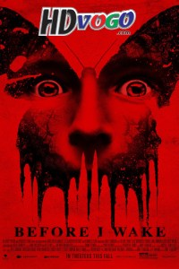 Before I Wake 2016 in HD English Full Movie