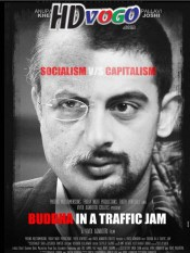 Buddha in a Traffic Jam 2016 in HD Hindi Full Movie