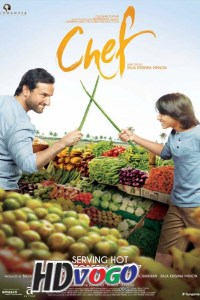 Chef 2017 in HD Hindi Full Movie