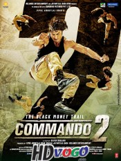 Commando 2 2017 in HD Hindi Full Movie