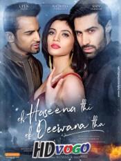 Ek Haseena Thi Ek Deewana Tha 2017 in HD Hindi Full Movie