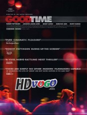 Good Time 2017 in HD English Full Movie