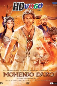 Mohenjo Daro 2016 in HD Hindi Full Movie