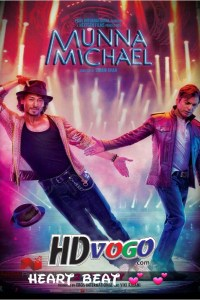 Munna Michael 2017 in HD Hindi Full Movie