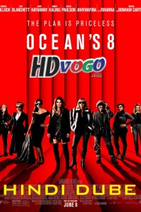 Oceans Eight 2018 in HD Hindi Dubbed Full Movie