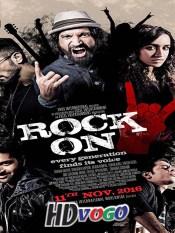 Rock On 2 2016 in HD Hindi Full Movie