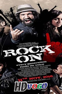 Rock On 2 2016 in HD Hindi Full Movie
