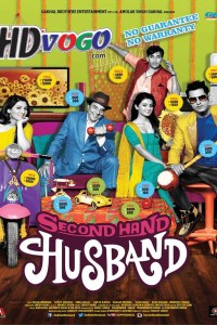 Second Hand Husband 2015 in HD Hindi Full Movie