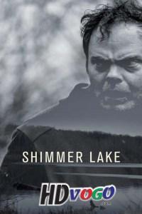 Shimmer Lake 2017 in HD English Full Movie