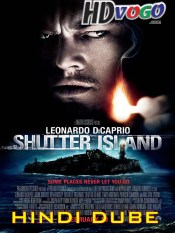 Shutter Island 2010 in HD Hindi Dubbed Full Movie