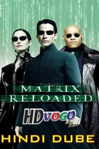 The Matrix 2 2003 in HD Hindi Dubbed Full Movie