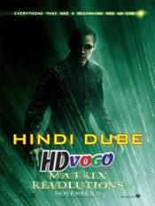 The Matrix 3 2003 in HD Hindi Dubbed Full Movie