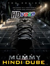 The Mummy 4 2017 in HD Hindi Dubbed Full Movie