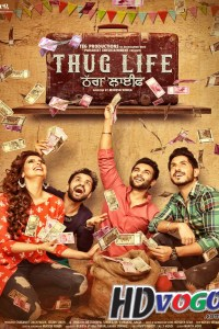 Thug Life 2017 in HD Punjabi Full Movie