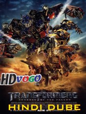 Transformers 2 Revenge of the Fallen 2009 in HD Hindi Dubbed