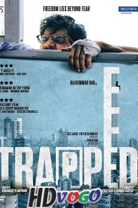 Trapped 2016 in HD Hindi Full Movie