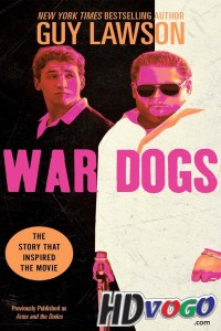 War Dogs 2016 in HD English Full Movie