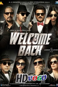 Welcome Back 2015 in HD Hindi Full Movie