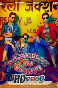Bareilly Ki Barfi 2017 in HD Hindi Full Movie