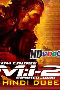 Mission Impossible 2 2000 in HD Hindi Dubbed Full Movie