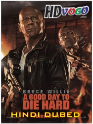 A Good Day To Die Hard 2013 in HD Hindi Dubbed Full Movie Watch Online Free
