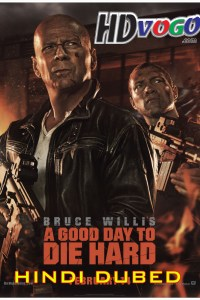 A Good Day To Die Hard 2013 in HD Hindi Dubbed Full Movie