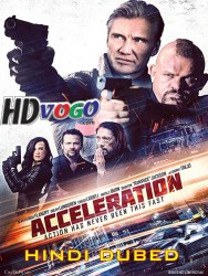 Acceleration 2019 in HD Hindi Dubbed Full Movie Watch Online Free