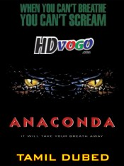 Anaconda 1997 in HD Tamil Dubbed Full Movie