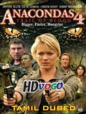 Anacondas 2009 in HD Tamil Dubbed Full Movie
