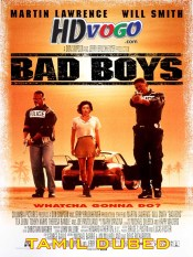 Bad Boys 1995 in HD Tamil Dubbed Full Movie