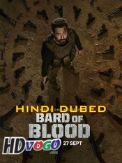 Bard of Blood 2019 in HD Hindi Dubbed Full Tv Series