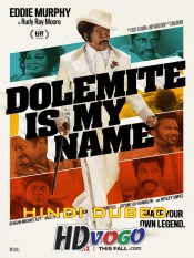 Dolemite Is My Name 2019 in HD Hindi Dubbed Full Movie