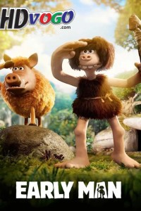 Early Man 2018 in HD English Full Movie