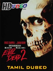 Evil Dead 2 1987 in HD Tamil Dubbed Full Movie Watch Online Free