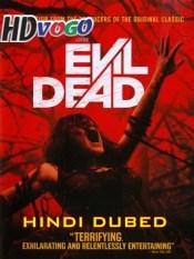 Evil Dead 4 2013 in HD Hindi Dubbed Full Movie