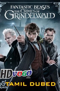 Fantastic Beasts 2018 in HD Tamil Dubbed Full Movie