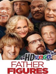 Father Figures 2017 in HD English Full Movie Free watch online
