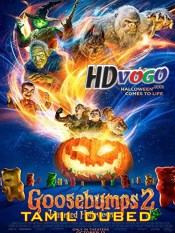 Goosebumps 2 Haunted Halloween 2018 in HD Tamil Dubbed Full Movie