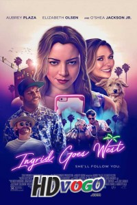 Ingrid Goes West 2017 in HD English Full Movie