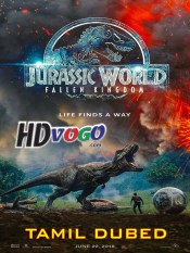 Jurassic World Fallen Kingdom 2018 in HD Tamil Dubbed Full Movie